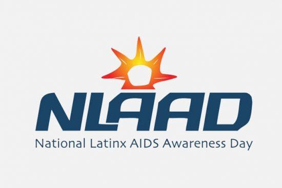 National Latinx AIDS Awareness Day (NLAAD)