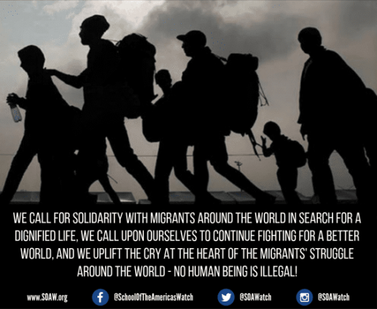 We call for solidarity with migrants around the world in search for a dignified life.