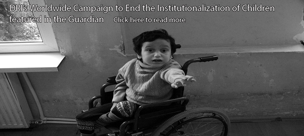 DRI's Worldwide Campaign to End the Institutionalization of Children Poster