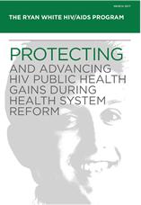 The Ryan White HIV/AIDS Program Report